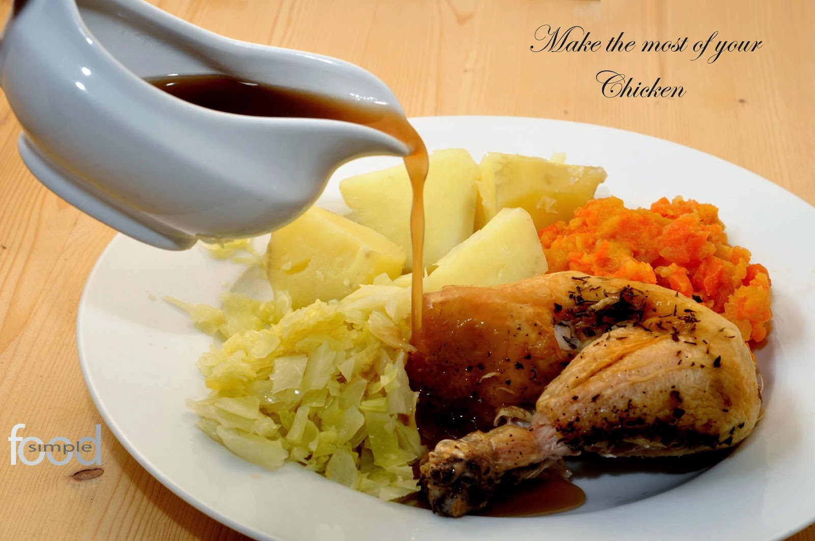Make the most of your Chicken ~ Simple Food