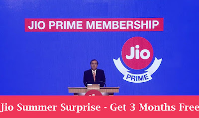 Jio Summer Surprise - Get 3 Month Free Services