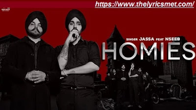 Homies Song Lyrics | Jassa Feat. Nseeb | Harry Chahal | Vitaminbeats | True roots Productio
