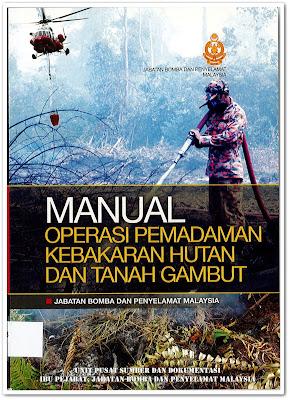 Sipnosis Buku : Manual Operasi Pemadaman Kebakaran Hutan Dan Tanah Gambut
