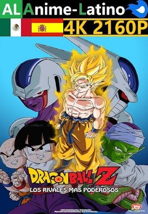 Dragon Ball Z - Los rivales más poderosos [1991] [4K ULTRA HD] [2160P] [Latino] [Castellano] [Inglés] [Japonés] [Mediafire]