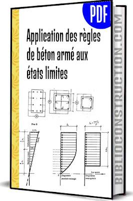 Application des règles de béton armé aux états limites pdf