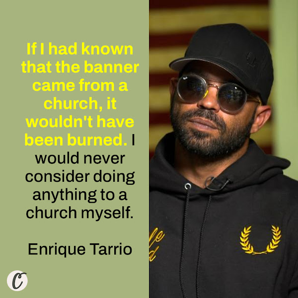 If I had known that the banner came from a church, it wouldn't have been burned. I would never consider doing anything to a church myself. — Enrique Tarrio