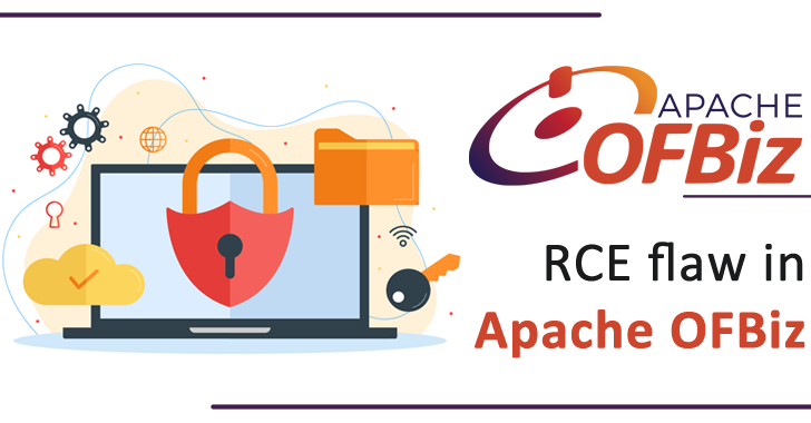 RCE Flaw in Apache OFBiz Allowed An Attackers to Take Over The ERP System