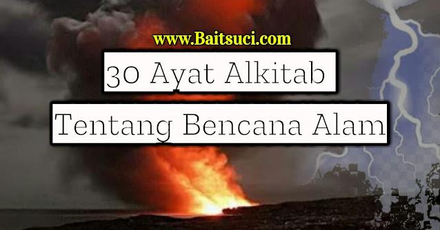 30 Ayat Alkitab Tentang Bencana Alam