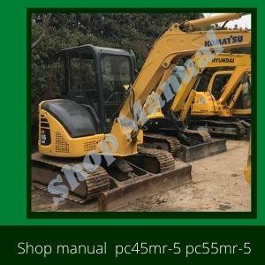Shop Manual pc45mr-5 pc55mr-5 komatsu excavator
