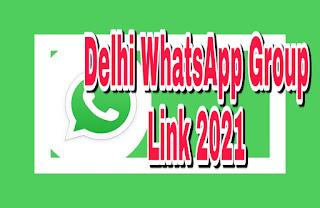 Delhi WhatsApp group link 2021