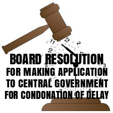 Board-Resolution-For-Condonation-of-Delay