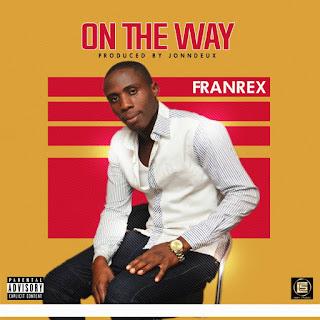 - on 2Bmy 2Bway 2Bartwork 778589 - MUSIC: Franrex – On My Way