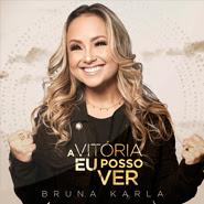 A Vitória Eu Posso Ver (See a Victory) – Bruna Karla
