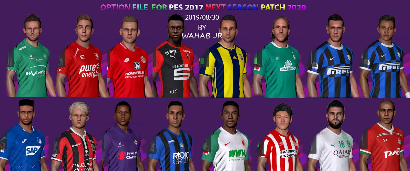 PES 2017 Next Season Patch 2020 Option File 03/09/2019 by