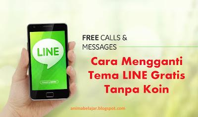 Cara Mengganti Tema LINE Gratis Tanpa Koin