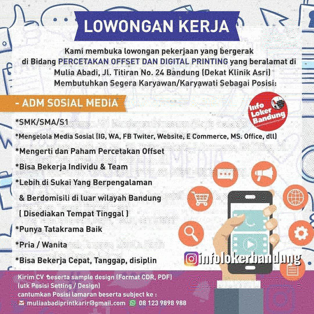 Lowongan kerja Mulia Abadi ( Percetakan Offset dan Digital Printing ) Bandung September 2019