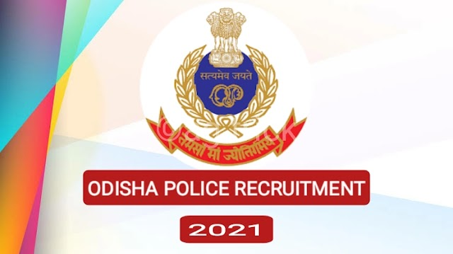 Odisha Police Recruitment 2021: Total 721 Posts Vacancy In SI and Constable, Download notifications pdf