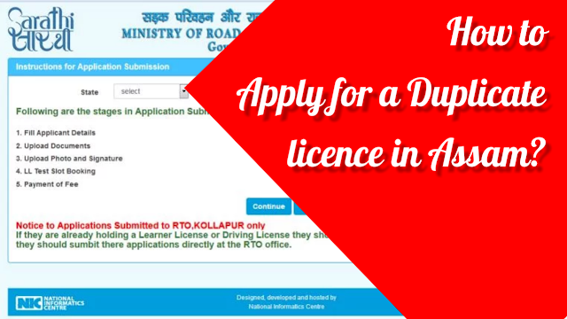 How to Apply for a Duplicate licence in Assam?