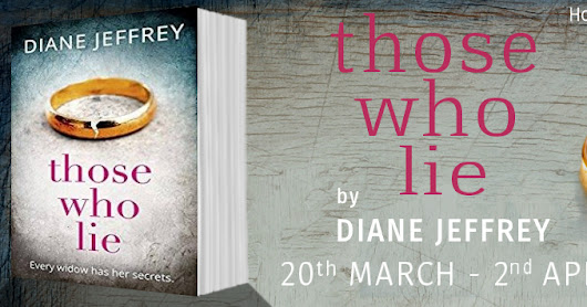 Blog Tour: Those Who Lie | Diane Jeffrey