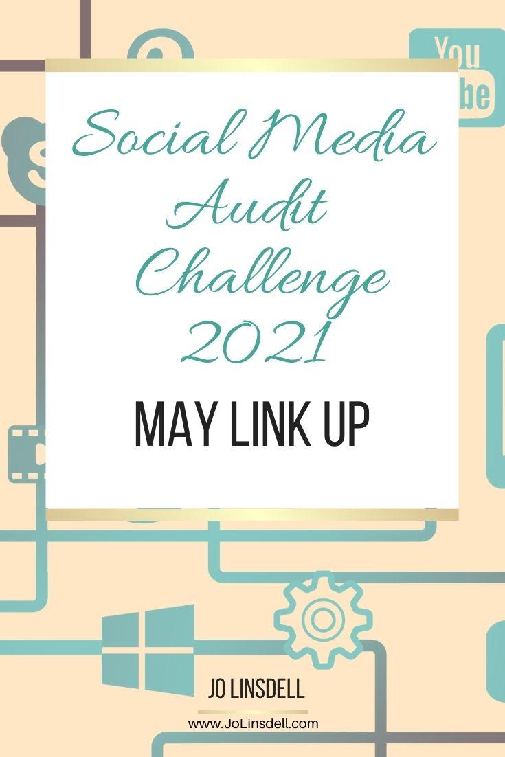 Social Media Audit Challenge 2021: May Link Up