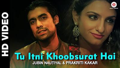 Tu itni khoobsurat hai underrated song by Jubin Nautiyal