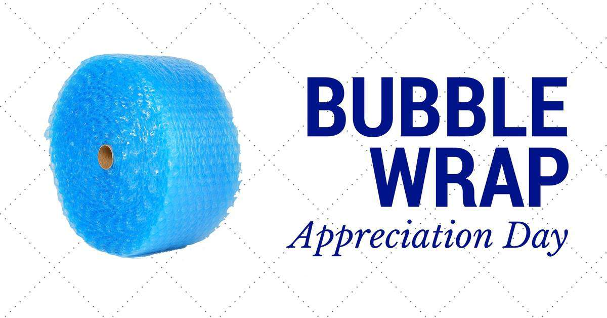 National Bubble Wrap Appreciation Day Wishes
