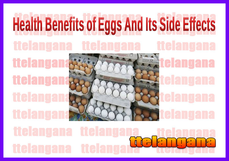 Health Benefits of Eggs And Its Side Effects