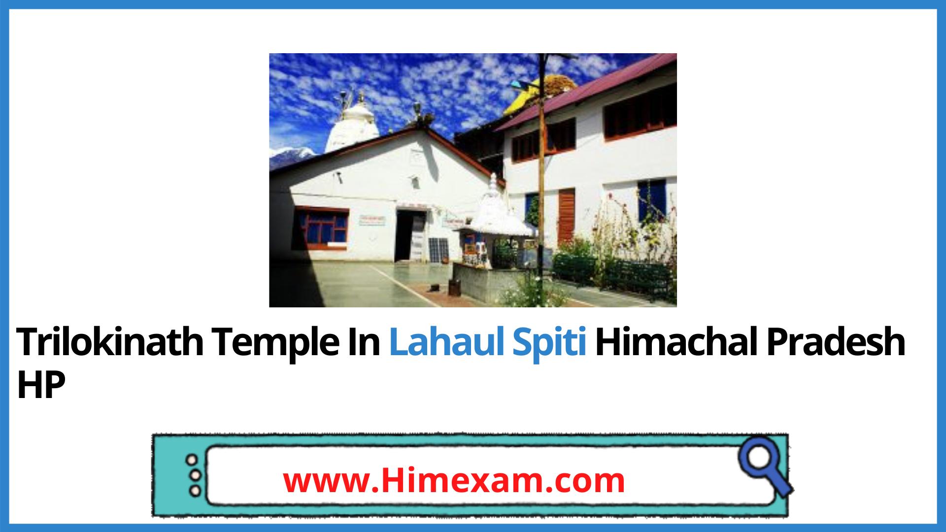 Trilokinath Temple In Lahaul Spiti Himachal Pradesh HP