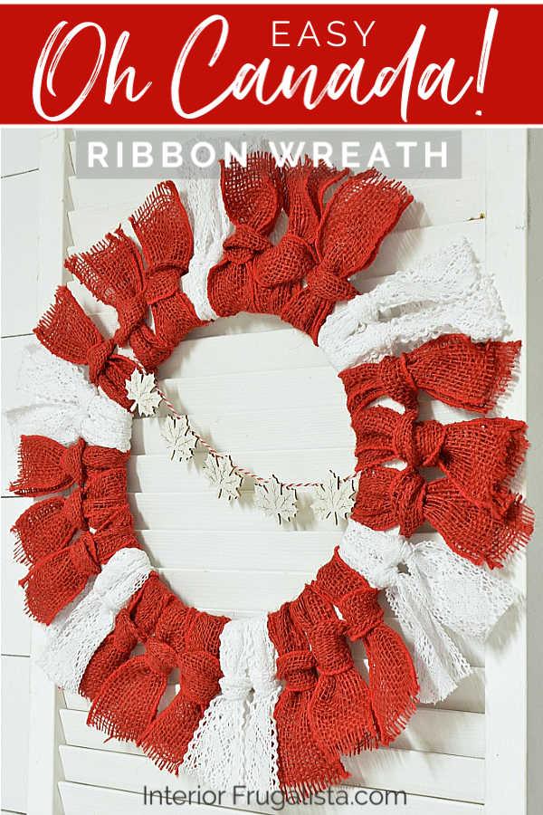 Easy DIY Oh Canada Ribbon Wreath