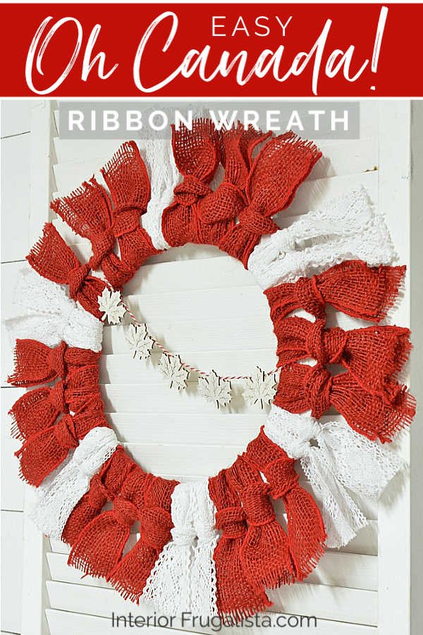 An easy and affordable handmade Patriotic Ribbon Wreath for Canada Day with a cute maple leaf banner that can easily be adapted for the 4th of July. #diywreath #canadadaywreath #canadadaycrafts
