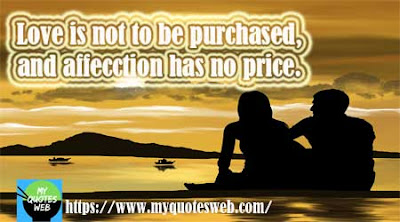 Love is not to be purchased | Beautiful quote for facebook