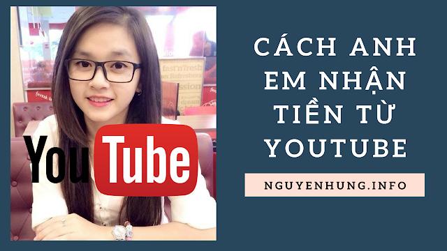 Chúng Ta Nhận Thanh Toán Từ YouTube Bằng Cách Nào?