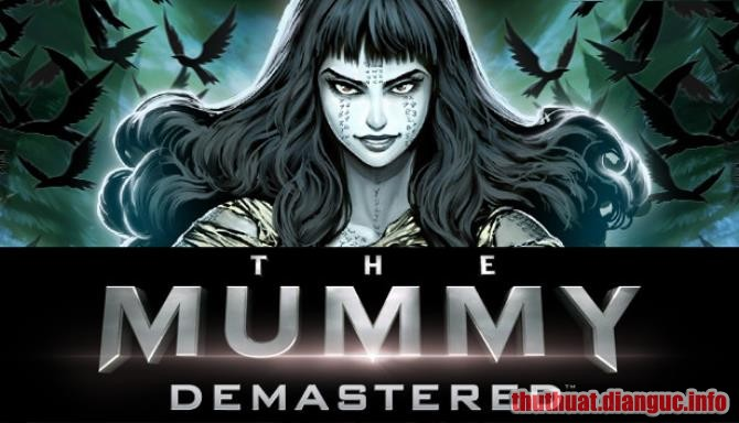 Download Game The Mummy Demastered Full Crack