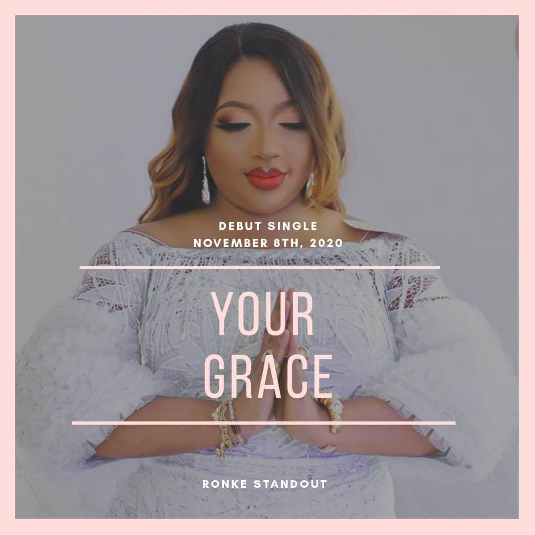 Gospel music: Ronke Standout – Your Grace