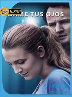 Dame Tus Ojos (2016)HD [1080p] Latino [GoogleDrive] SilvestreHD