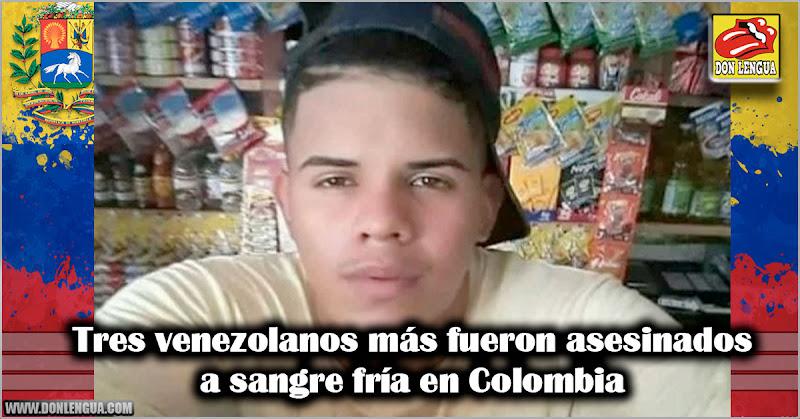 Tres venezolanos más fueron asesinados a sangre fría en Colombia