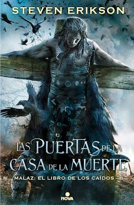 LIBRO - MALAZ #2 Las puertas de la casa de la muerte steven Erikson (Nova - 6 Septiembre 2017)  Literatura - Novela - Saga - Fantasia Epica COMPRAR ESTE LIBRO EN AMAZON ESPAÑA