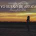 Yo Sueño de Africa