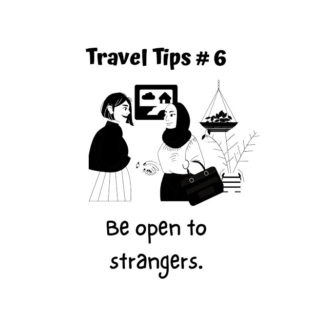 Travel Tip #6: Be open to strangers