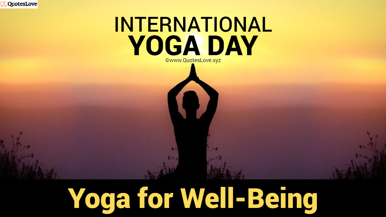 International Day Of Yoga Quotes, Messages, Greetings, Theme, Images, Poster, Pictures