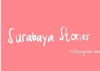 Surabaya Stories Day 1