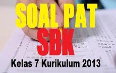Download Soal PAT SBK Kelas 7 SMP/MTs