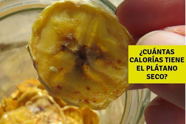 100 gramos de plátano seco contiene aproximadamente 500 calorías