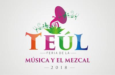 feria teúl 2018 feria de la música y el mezcal