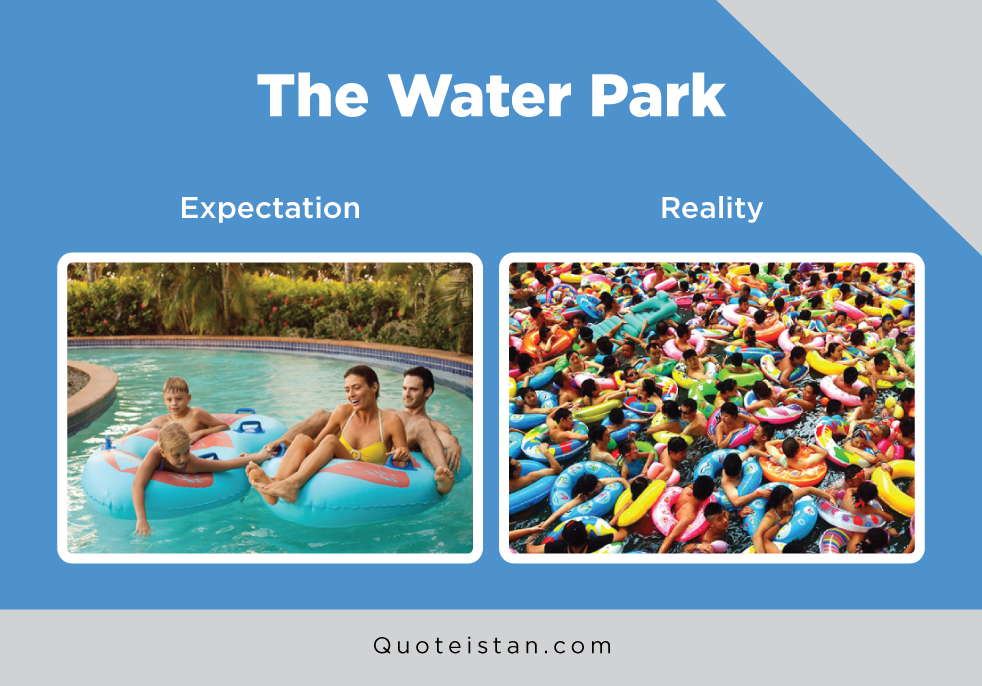 Expectation Vs Reality: The Water Park