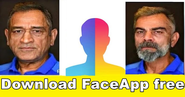 What is FaceApp How to Download FaceApp ?