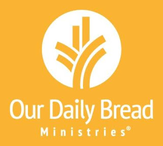 Our Daily Bread 16 August 2017 Devotional  – Not Fear but Faith