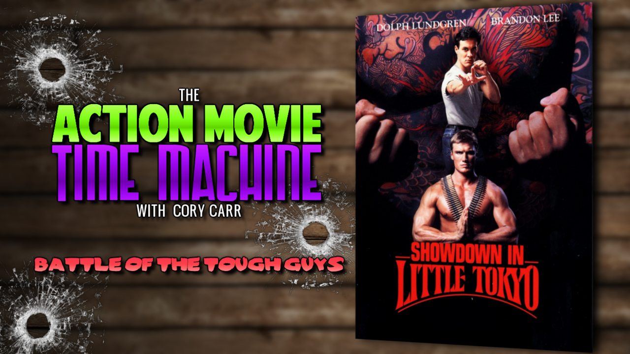 Slaughter Film Presents: Action Movie Time Machine: Showdown in LittleTokyo