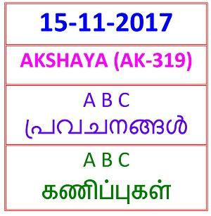 15 NOV 2017 AKSHAYA (AK-319) A B C PREDICTIONS