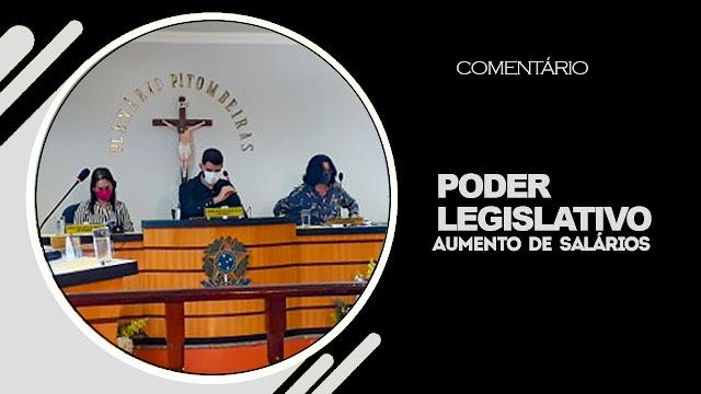 COMENTÁRIO:  Num legislativo improdutivo e ineficiente, mesa diretora quer aumentar de forma abusiva salários para 5 mil reais.