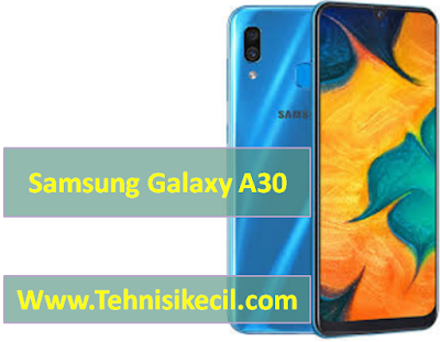 Cara Flashing Samsung Galaxy A30 (SM-A305F XID) Dengan Mudah Firmware Free No password