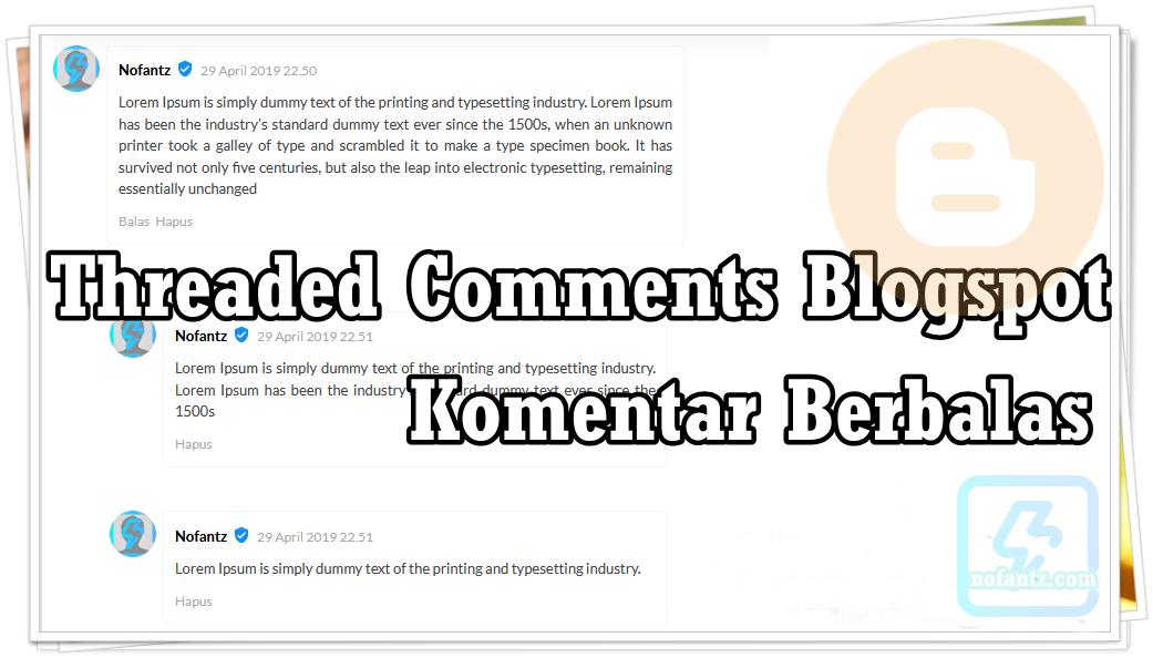 Cara Membuat Threaded Comments Blogger