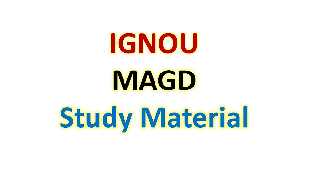 IGNOU MAGD Study Material